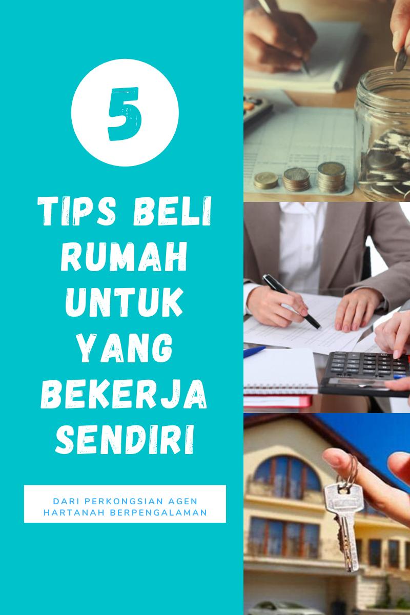 Tips Beli Rumah Untuk Yang Bekerja Sendiri