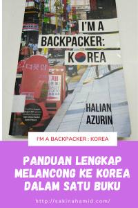 Panduan Lengkap Melancong ke Korea dalam Satu Buku